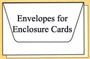 Envelopes for Enclosure Cards