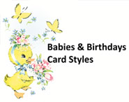 Babies and Birthday Enclosure Cards